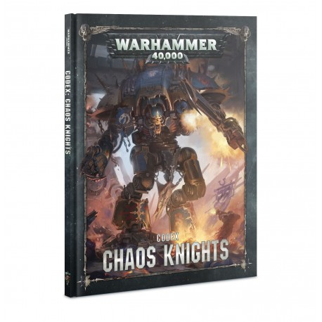 Codex: Chaos Knights (inglés)